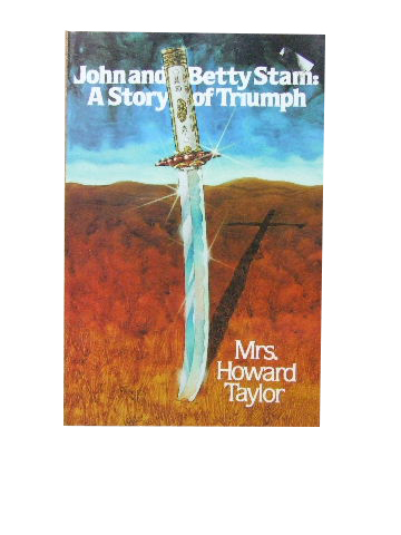 Image for John and Betty Stam: A Story of Triumph.