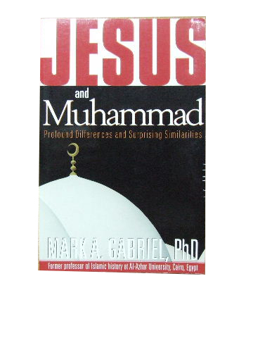 Image for Jesus and Muhammad  Profound differences and surprising similarities