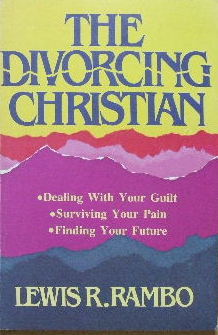 Image for The Divorcing Christian  Dealing with your guilt, surviving your pain, finding your future