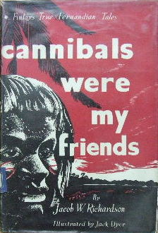 Image for Cannibals were my friends  (Finlay's True Fernandian Tales)