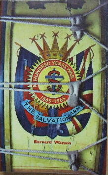 Image for A Hundred Years' War  The Salvation Army 1865-1965