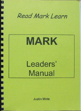 Image for Mark - leader's manual  (Read Mark Learn - a one year Bible study in Mark's Gospel)
