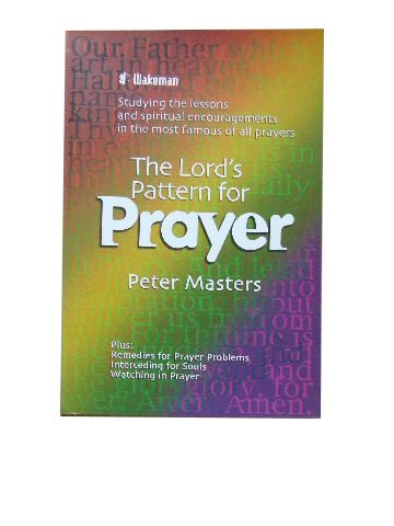 Image for The Lord's Pattern for Prayer.