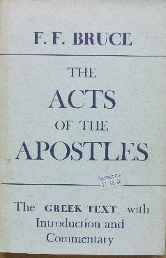 The Acts of the Apostles: The Greek Text with Introduction and Commentary