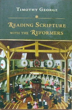 Image for Reading Scripture with the Reformers.