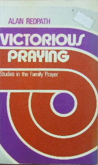 Image for Victorious Praying  Studies in the Family Prayer