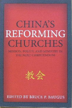 Image for China's Reforming Churches  Mission, Polity and Ministry in the next Christendom