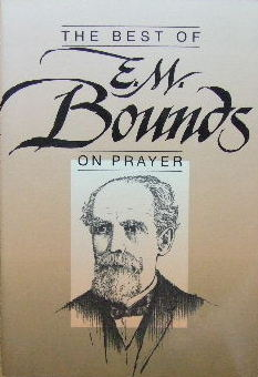 Image for The Best of E M Bounds on Prayer.