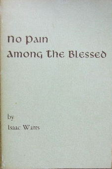 Image for No Pain among the Blessed.