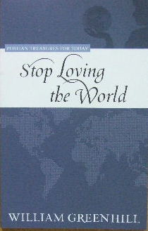 Image for Stop Loving the World.
