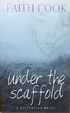 Image for Under the Scaffold  A historical novel