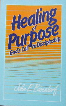 Image for Healing of Purpose  God's Call to Discipleship