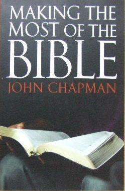 Image for Making The Most Of The Bible.