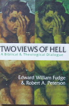 Image for Two Views of Hell  A Biblical & Theological Dialogue