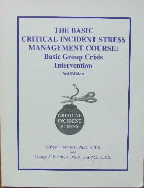Image for The Basic Critical Incident Stress Management Course  Basic Group Crisis Intervention