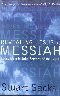 Image for Revealing Jesus As Messiah  Identifying Isaiah's Servant of the Lord