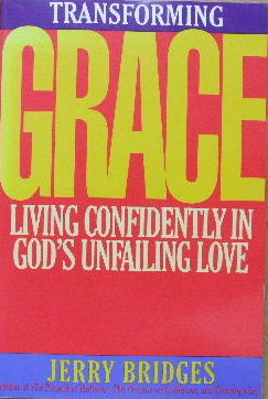 Image for Transforming Grace  Living Confidently in God's Unfailing Love
