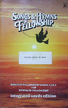 Image for Songs and Hymns of Fellowship  Songs of Fellowship Books 1, 2, and 3 and Hymns of Fellowship integrated words edition