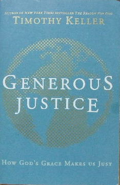 Image for Generous Justice  How God's Grace Makes Us Just