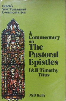 Image for A Commentary on the Pastoral Epistles  (Black's New Testament Commentaries)