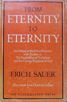 Image for From Eternity to Eternity  An Outline of the Divine Purposes