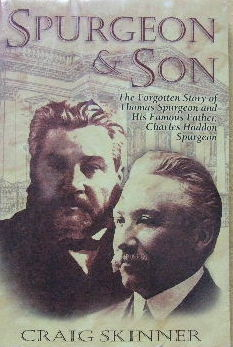 Image for Spurgeon & Son  The Forgotten Story of Thomas Spurgeon and His Famous Father, Charles Haddon Spurgeon