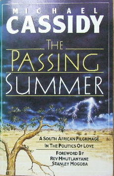 Image for The Passing Summer  A South African Pilgrimage in the Politics of Love