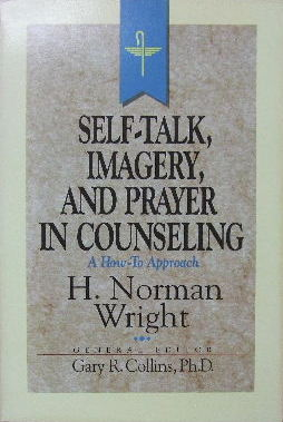 Image for Self-Talk, Imagery and Prayer in Counseling