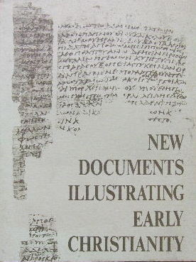Image for New Documents Illustrating Early Christianity -  A review of the Greek Inscriptions and Papyri published in 1976.