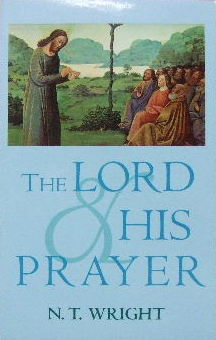 Image for The Lord and His Prayer.