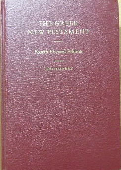 Image for The Greek New Testament (with Dictionary)  Fourth Revised Edition edited by ALAND (Barbara.),  (ALAND) (Kurt) KARAVIDOPOULOS (Johannes), MARTINI (Carlo M.) METZGER (Bruce M.) Eds.