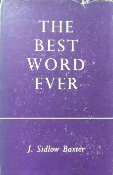 Image for The Best Word Ever  Chapters on John III : 16