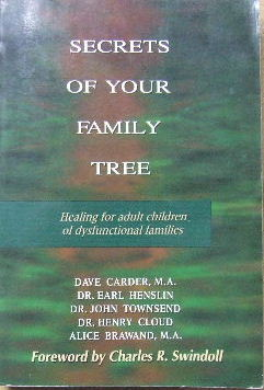 Image for Secrets of Your Family Tree  Healing for adult Children of Dysfunctional Families