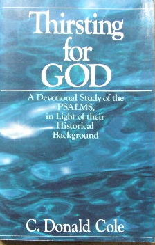 Image for Thirsting for God  A devotional study of the Psalms in light of their historical background