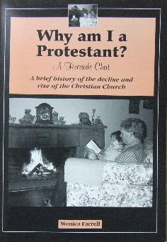 Image for Why Am I A Protestant  A brief history of the decline and rise of the Christian Church