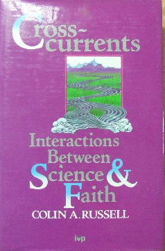 Image for Cross-currents  Interactions Between Science & Faith