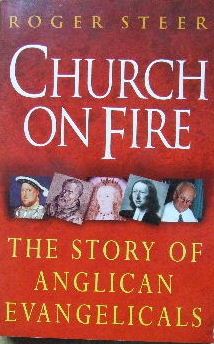 Image for Church on Fire  The story of Anglican Evangelicals