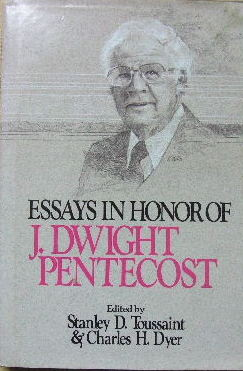 Image for Essays in honour of J. Dwight Pentecost.