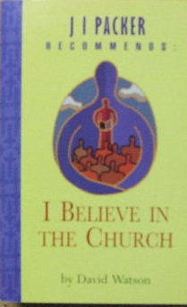 Image for I Believe in the Church.