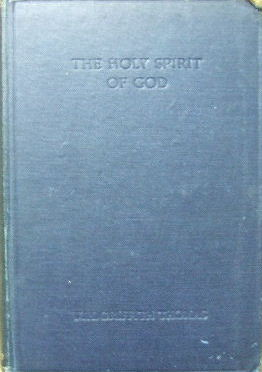 Image for The Holy Spirit of God  (The Evangelical Classics Library)