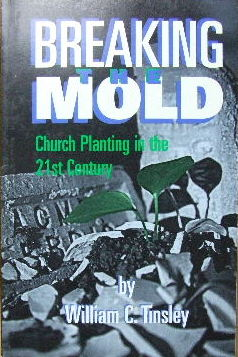 Image for Breaking the Hold  Church Planting in the 21st Century
