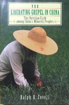 Image for The Liberating Gospel in China  The Christian Faith Among China's Minority Peoples