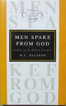 Image for Men Spake From God  Studies in the Hebrew Prophets