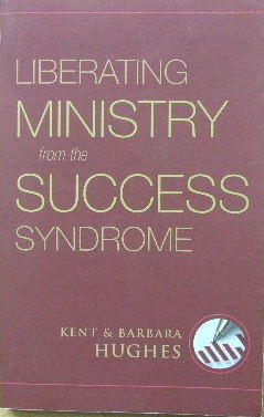 Image for Liberating Ministry from the Success Syndrome.
