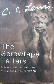 Image for The Screwtape Letters / Screwtape Proposes a Toast.