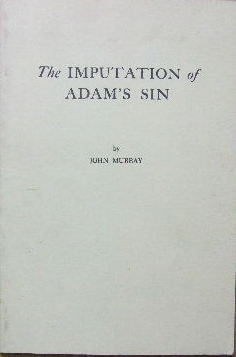 Image for The Imputation of Adam's Sin.