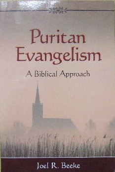 Image for Puritan Evangelism - a Biblical approach.