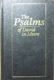 Image for The Psalms of David in Metre according to the Version approved by the Church of Scotland.