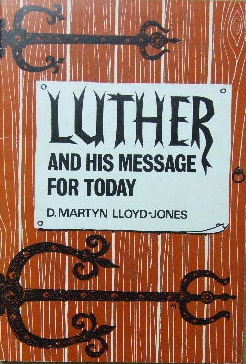 Image for Luther and His Message for Today.