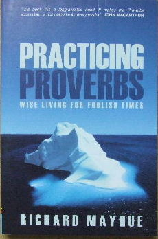 Image for Practicing Proverbs  Wise Living for Foolish Times